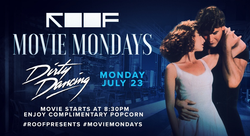 Movie Mondays | ROOF on theWit