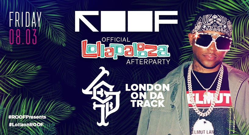 Lollapalooza After Party | ROOF on theWit