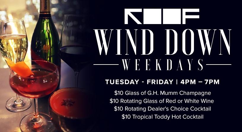 ROOF Wind Down Weekdays