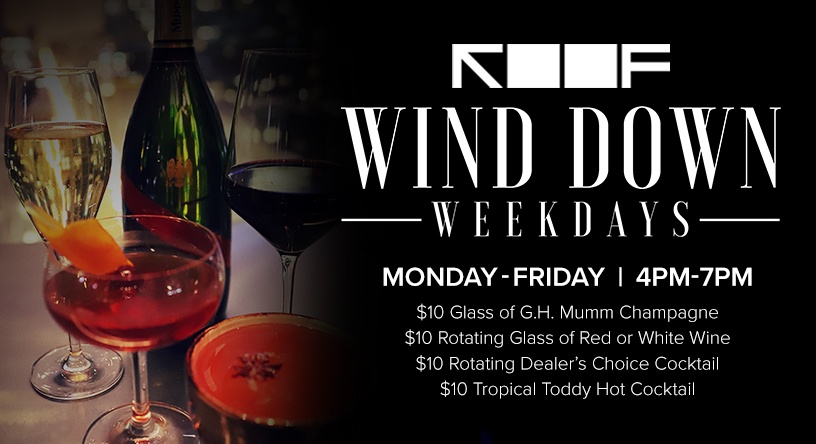 Wind Down Weekdays | ROOF on theWit