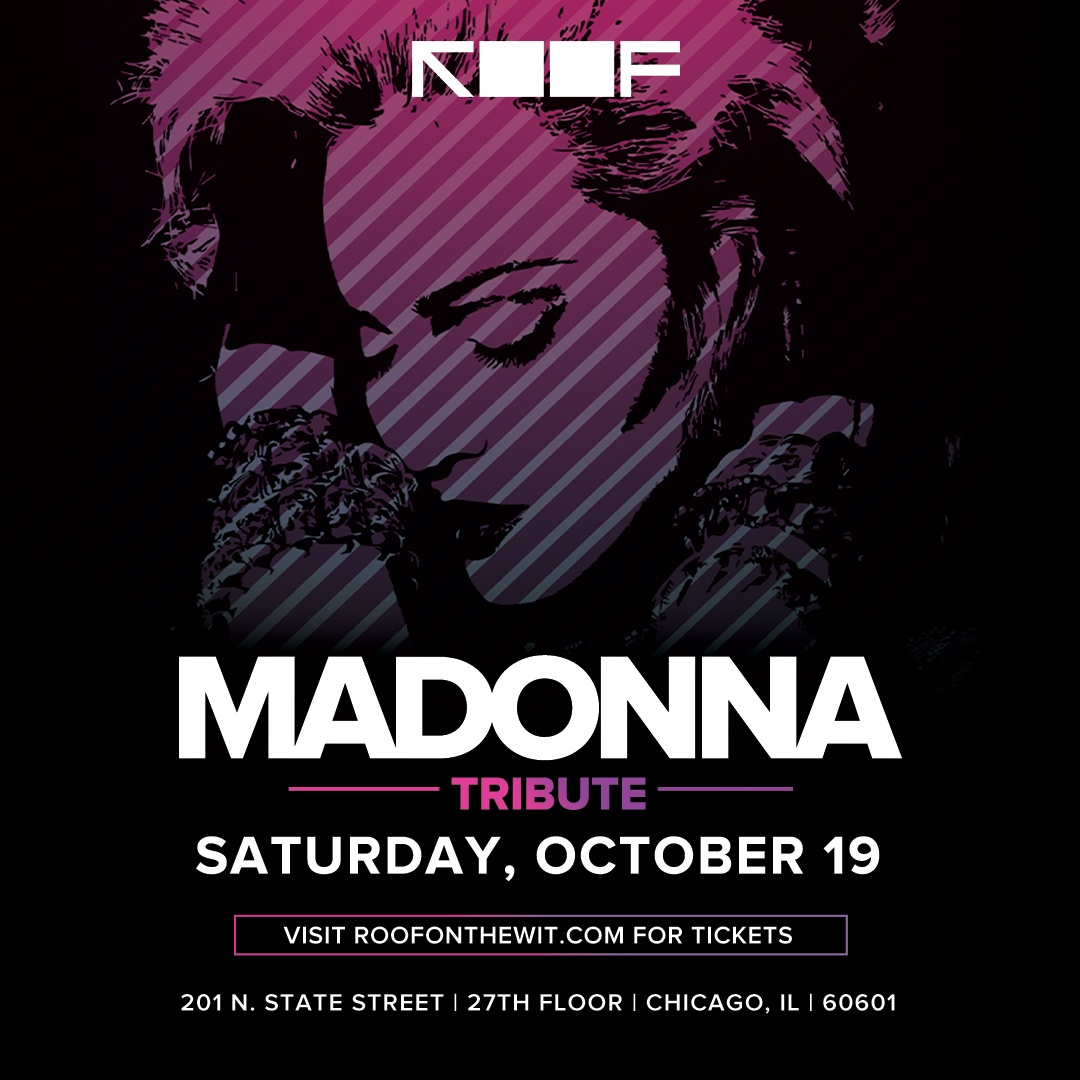 Madonna Tribute | ROOF on theWit